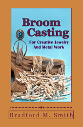 Broom Casting for Creative Jewelry
